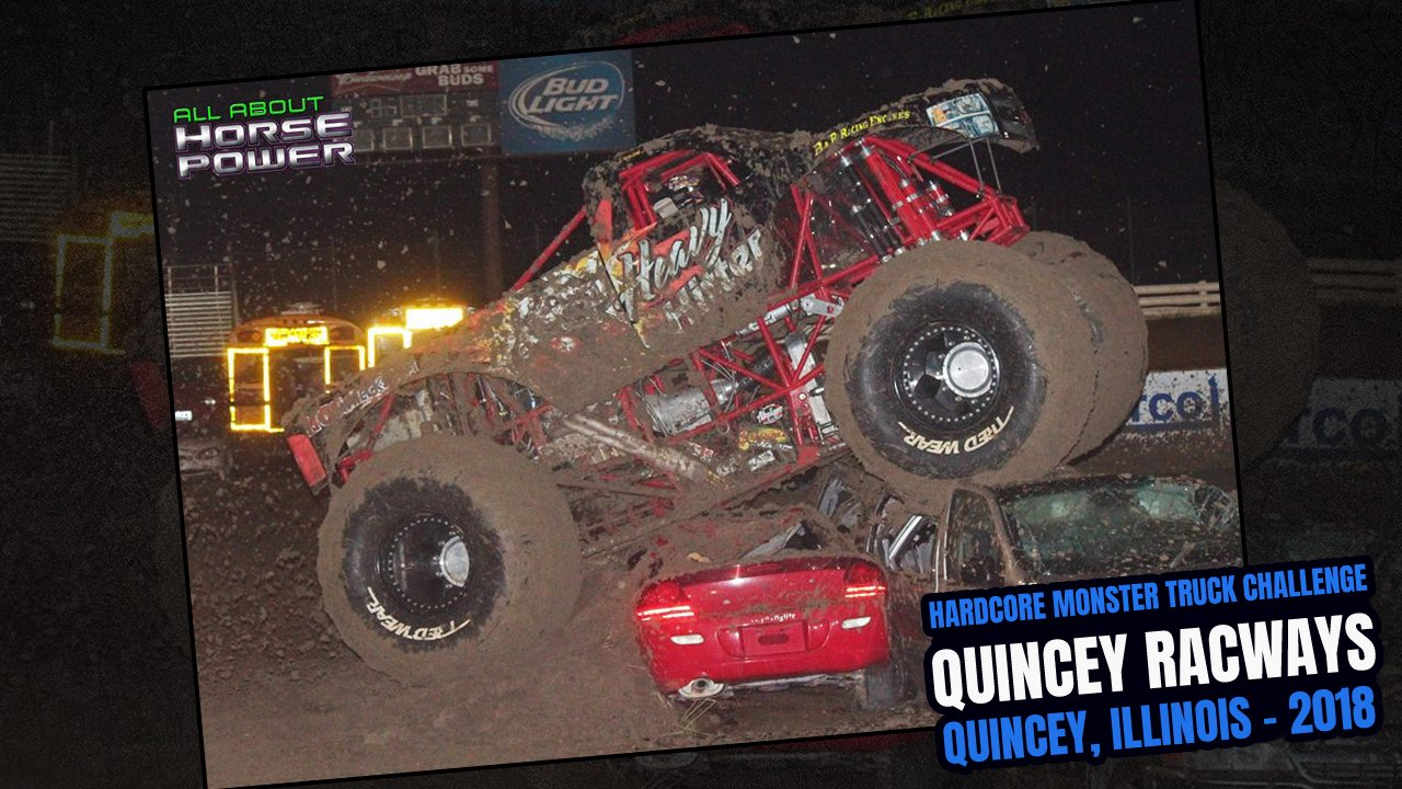 Event Photos: Hardcore Monster Truck Challenge from the Quincey Raceways in Quincy, Illinois - 2018