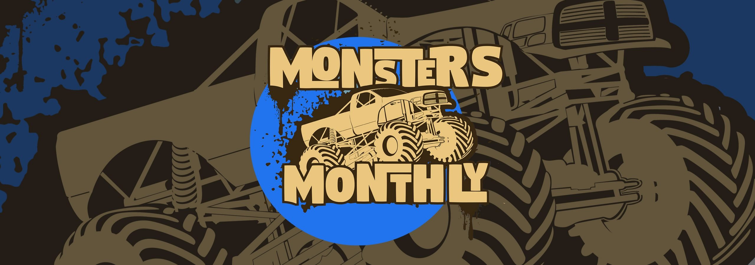 Monsters Monthly - Live Events Schedule