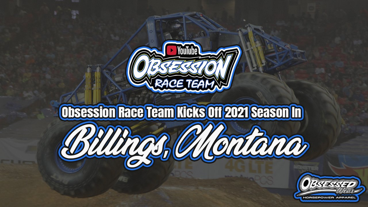 Obsession Race Team Kicks Off 2021 Season In Billings, Montana