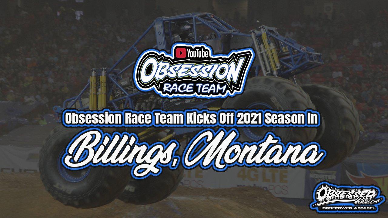 Obsession Race Team Kicks Off 2021 Season In Billings, Montana