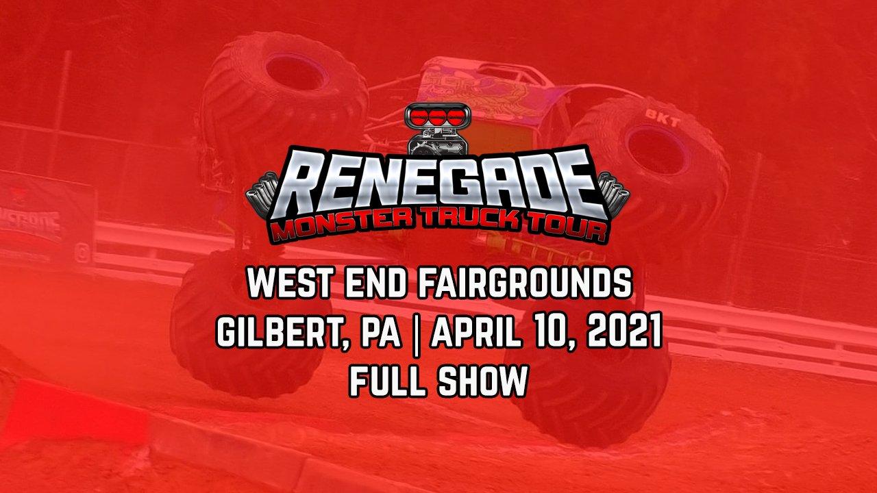 Renegade Monster Truck Tour - Gilbert, PA - 2021