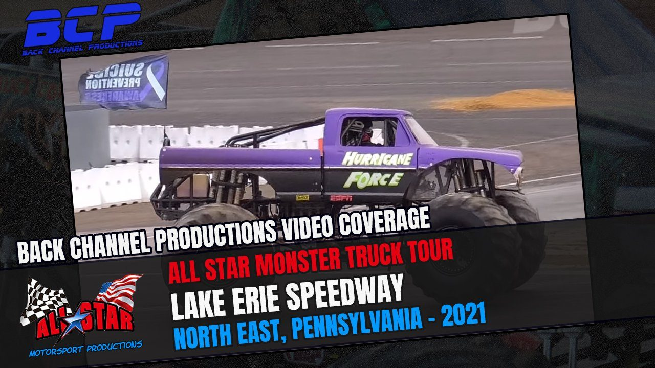 The All Star Monster Truck Tour From Lake Erie Speedway In North East, Pennsylvania – 2021